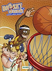 Basket Dunk, Tome 1 :