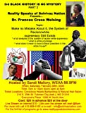 Dr. Francess Cress Welsing- Make No Mistake About It: Racism/White Supremacy Still Exists DVD