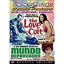 The Love Cult / Mundo Depravados (Special Edition)