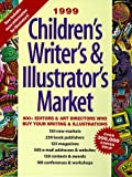 Children's Writer's and Illustrator's Market 1999, , 0898798779