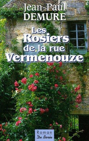 Rosiers de la rue Vermenouze (Les)