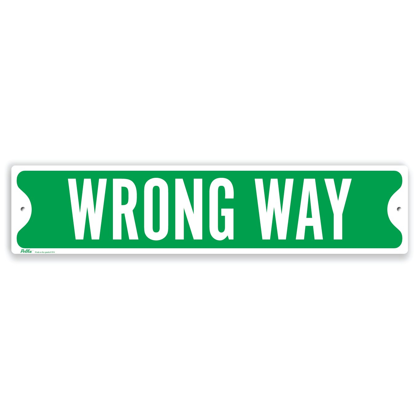 PetKa Signs and Graphics PKSS-0003-NA_18x4''Wrong Way'' Aluminum Sign, 18'' x 4'', White on Green