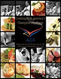 Cooking with America's Championship Team, Edward G. Leonard, 0972869751