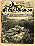 img - for IN SEARCH OF THE WILD DULCIMER Complete Instructions on How to Play This Traditi book / textbook / text book