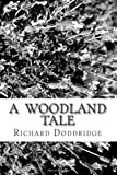 A Woodland Tale, Richard Doddridge Blackmore, 1494450518