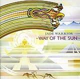 Way Of The Sun /  Jade Warrior