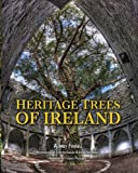 Heritage Trees of Ireland, Aubrey Fennell, 1848891598