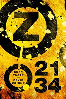 Z 2134 (Z 2134 Series Book 1) by [Platt, Sean, Wright, David W.]