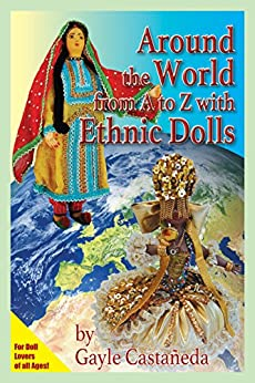 Download Around the World from A to Z with Ethnic Dolls PDF Free