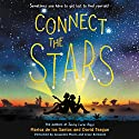 Connect the Stars Audiobook by Marisa de los Santos, David Teague Narrated by Cassandra Morris, Jesse Bernstein