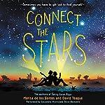 Connect the Stars   Marisa de los Santos,David Teague