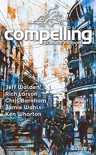 Compelling Science Fiction Issue 4