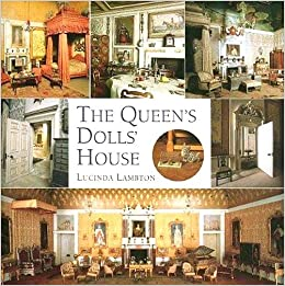 The Queen S Dolls House A Dollhouse Made For Queen Mary Lucinda