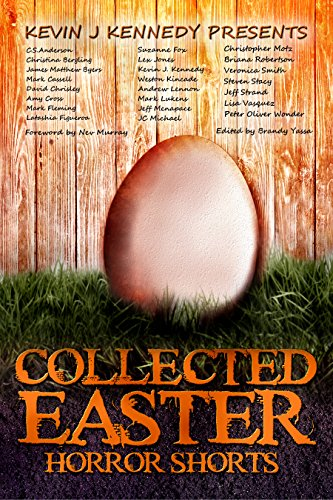 Collected Easter Horror Shorts (Collected Horror Shorts Book 2) ()