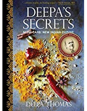 Deal on Deepa's Secrets: Slow Carb / New Indian Cuisine. Discount applied in price displayed.