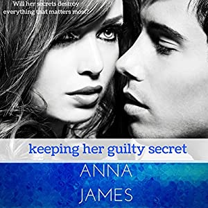 Keeping Her Guilty Secret Audiobook