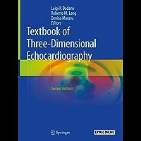 Textbook of Three-Dimensional Echocardiography (English Edition)