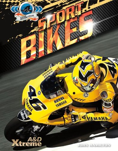 Sport Bikes (Xtreme Motorcycles)