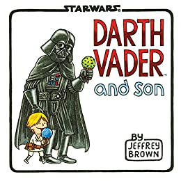 Darth Vader and Son by [Brown, Jeffrey]