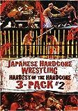 Japanese hardcore wrestling Hardest of the hardcore 3-pack #2