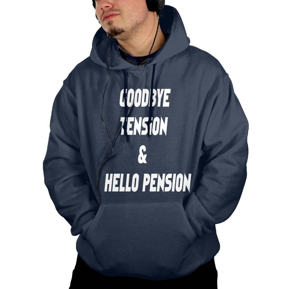 Men Hoodie Goodbye Tension; Hello Pension Cotton Sweatshirt Pullover With Pockets