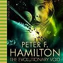 The Evolutionary Void | Livre audio Auteur(s) : Peter F. Hamilton Narrateur(s) : John Lee