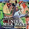 Under Milk Wood (Dramatised)