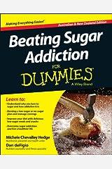 Beating Sugar Addiction For Dummies - Australia / NZ Kindle Edition