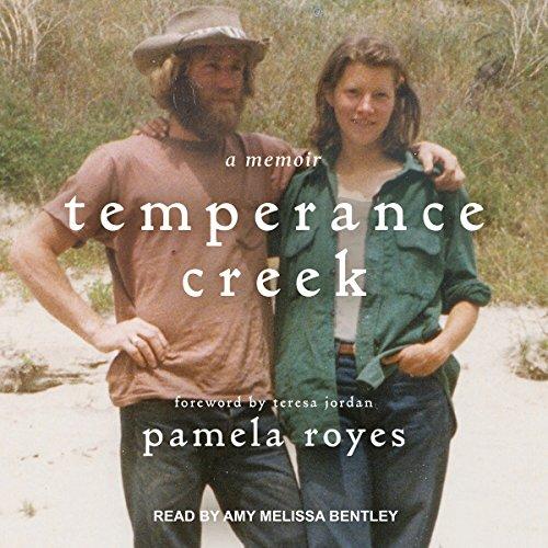 Temperance Creek: A Memoir
