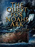 The Quest for Noah's Ark