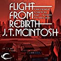 Flight from Rebirth Audiobook by J. T. McIntosh Narrated by John Lee