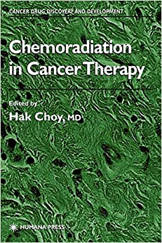 Book Chemoradiation in Cancer Therapy (Cancer Drug Discovery and Development)