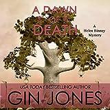 A Dawn of Death: Helen Binney Mysteries, Volume 4