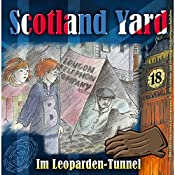 Im Leoparden-Tunnel (Scotland Yard 18) | Wolfgang Pauls