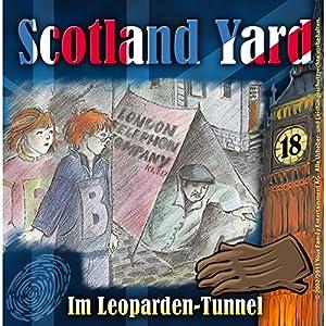 Im Leoparden-Tunnel (Scotland Yard 18) Hörspiel