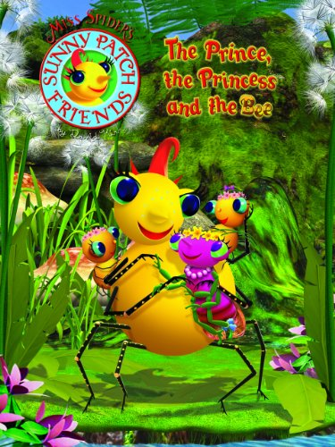 Miss Spider's Sunny Friends: The Prince, The Princess, and The ()