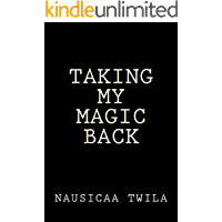 Taking My Magic Back (English Edition)