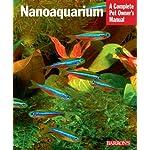 Nanoaquarium (Complete Pet Owner's Manuals)