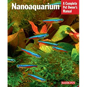 Nanoaquarium (Complete Pet Owner's Manuals) 3