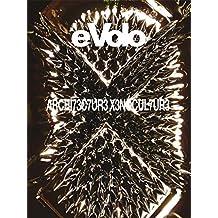 Architecture Xenoculture (eVolo Book 5)