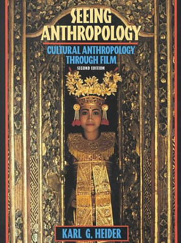 Seeing Anthropology : Cultural Anthropology Through Film