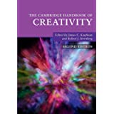 The Cambridge Handbook of Creativity (Cambridge Handbooks in Psychology)