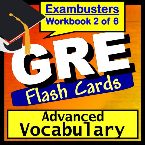 GRE Test Prep Advanced Vocabulary Review Flashcards--GRE Study Guide Book 2 (Exambusters GRE Study Guide)