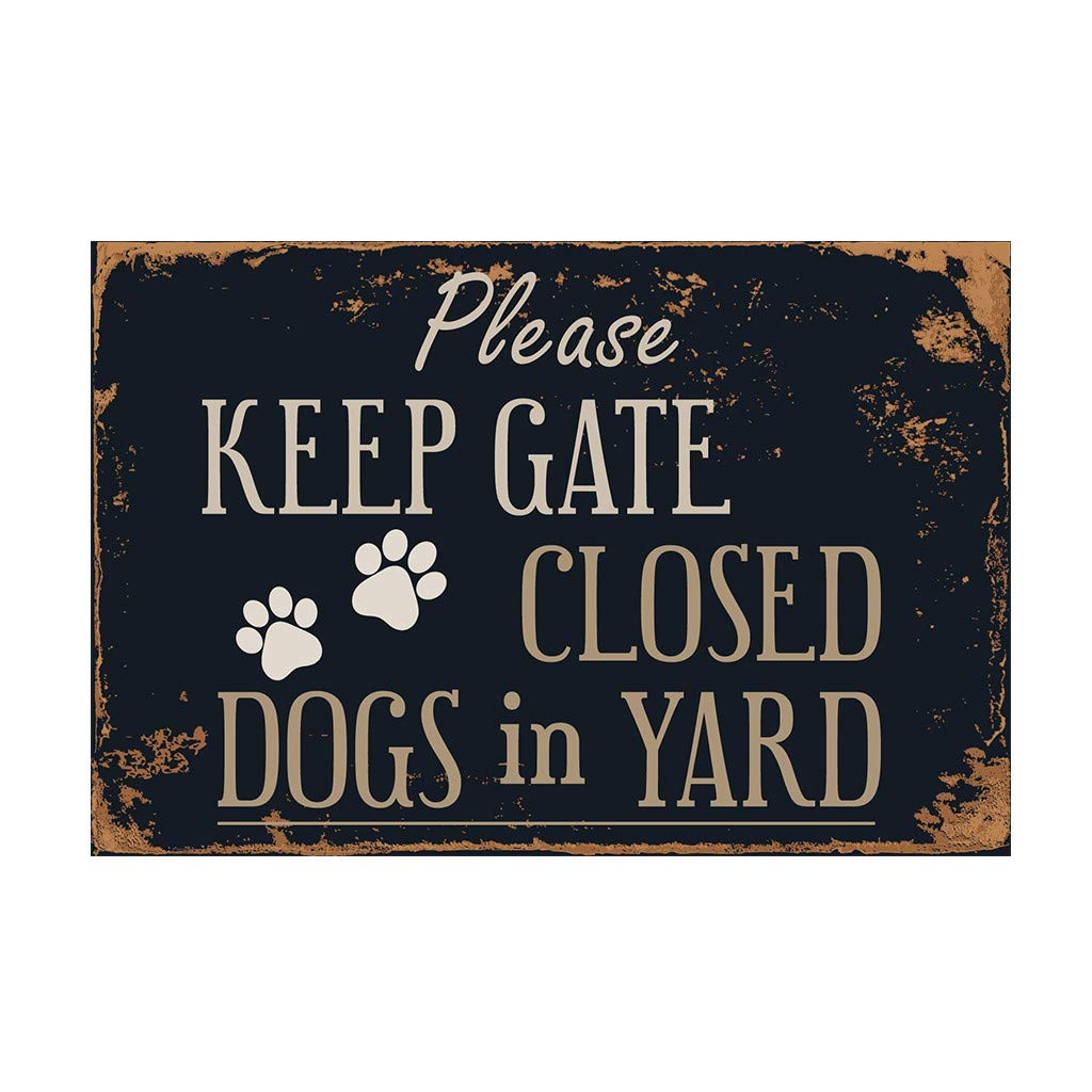 """Glumes Metal Sign Please Keep Gate Closed Dogs in Yard 8/"""" x 12/"""" Metal Plate Store Home Room Wall Decoration Close Signs for Dog Gate Business and Home Use Rust-Free Heavy Duty"""