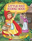 Little Red Riding Hood (Uncle Moon's Fairy Tales)