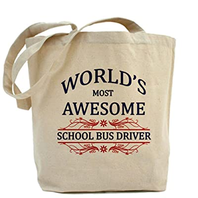 CafePress World's Most Awesome School Bus Driver Tote Bag