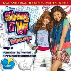 Shake it up: Tanzen ist alles 2 Hörspiel