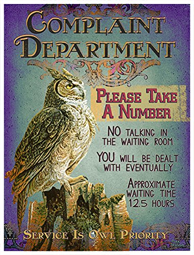 Complaint Department Wall (Complaint Department Please Take A Number Owl Novelty Sign   Indoor/Outdoor   Funny Home Décor for Garages, Living Rooms, Bedroom, Offices   SignMission personalized gift Wall Plaque Decoration)
