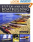 Stitch-and-Glue Boatbuilding: How to...