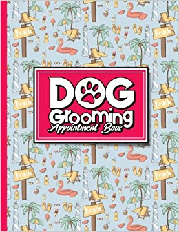 dog grooming appointment book 6 columns appointment notepad blank